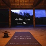 Meditations from the Mat | Rolf Gates |