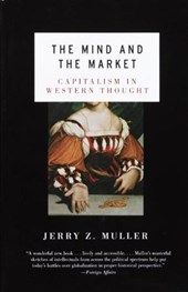 The Mind and the Market | Jerry Z. Muller |