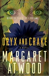 Oryx and Crake | Margaret Eleanor Atwood |