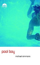 Pool Boy | Michael Simmons |