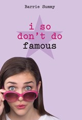 I so don't do famous | Barrie Summy |
