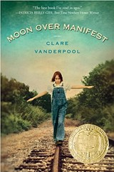 Moon Over Manifest | Clare Vanderpool |