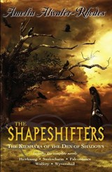The Shapeshifters | Amelia Atwater-Rhodes |