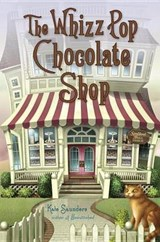 The Whizz Pop Chocolate Shop | Kate Saunders |