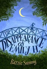 The Disappearance of Emily H. | Barrie Summy |