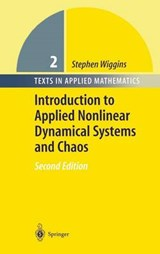 Introduction to Applied Nonlinear Dynamical Systems and Chaos | Stephen Wiggins |