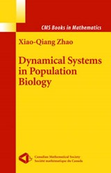 Dynamical Systems in Population Biology | Xiao-Qiang Zhao |