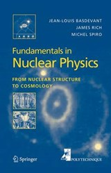Fundamentals in Nuclear Physics | Jean-Louis Basdevant ; James Rich ; Michael Spiro |