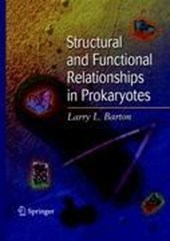 Structural and Functional Relationships in Prokaryotes | Larry L. Barton |