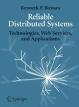 Reliable Distributed Systems | Kenneth P. Birman |