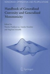 Handbook of Generalized Convexity and Generalized Monotonicity |  |