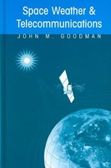 Space Weather and Telecommunications | J. M. Goodman |