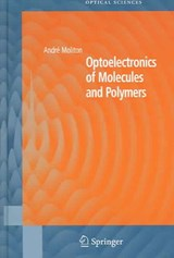 Optoelectronics of Molecules and Polymers | Andre Moliton |