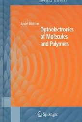 Optoelectronics of Molecules and Polymers