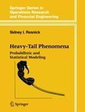 Probabilistic and Statistical Modeling of Heavy Tail Phenomena | Sidney I. Resnick |