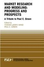 Market Research and Modeling: Progress and Prospects