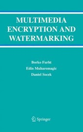 Multimedia Encryption and Watermarking | Borko Furht |