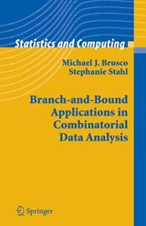 Branch-and-Bound Applications in Combinatorial Data Analysis | Michael Brusco |