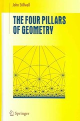 Four Pillars of Geometry | John Stillwell |