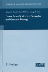 Power Laws, Scale-free Networks And Genome Biology | auteur onbekend |