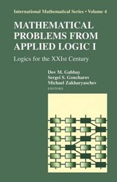Mathematical Problems from Applied Logic I