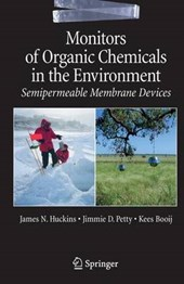 Monitors of Organic Chemicals in the Environment | James N. Huckins |