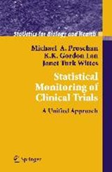 Statistical Methods for Monitoring Clinical Trials | Michael A. Proschan |