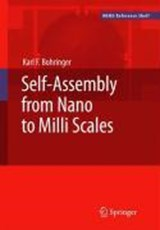 Self-Assembly from Nano to MILLI Scales | Karl F. Bohringer |