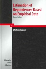 Estimation of Dependences Based on Empirical Data/ Empirical Inference Science | Vladimir Naumovich Vapnik |