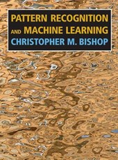 Pattern Recognition and Machine Learning | Christopher M. Bishop |