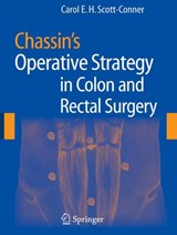 Chassin's Operative Strategy in Colon and Rectal Surgery | auteur onbekend |