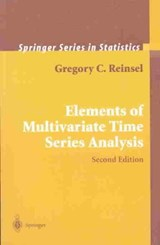 Elements of Multivariate Time Series Analysis | Gregory C. Reinsel |