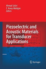 Piezoelectric and Acoustic Materials for Transducer Applications | auteur onbekend |