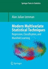 Modern Multivariate Statistical Techniques | Alan J. Izenman |