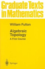 Algebraic Topology | William Fulton |