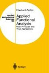 Applied Functional Analysis. Main Principles and Their Applications | Eberhard Zeidler |