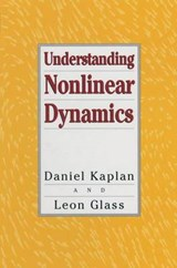 Understanding Nonlinear Dynamics | Daniel T. Kaplan; L. Glass |