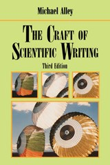 Craft of Scientific Writing | Michael Alley |