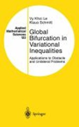 Global Bifurcation in Variational Inequalities | Klaus Schmitt |