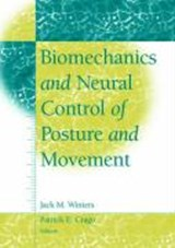 Biomechanics and Neural Control of Posture and Movement | auteur onbekend |