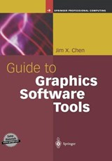 Guide to Graphics Software Tools | Jim X. Chen |