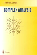 Complex Analysis | Theodore W. Gamelin |