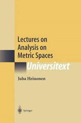 Lectures on Analysis on Metric Spaces | Juha Heinonen |