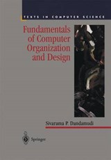 Fundamentals of Computer Organization and Design | Sivarama P. Dandamudi |