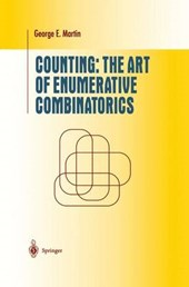 Counting: The Art of Enumerative Combinatorics | George Edward Martin |