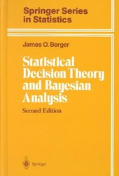 Statistical Decision Theory and Bayesian Analysis