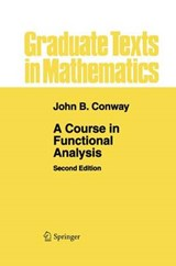 Course in Functional Analysis | John B. Conway |