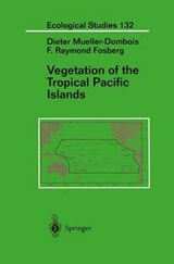 Vegetation of the Tropical Pacific Islands | Dieter Mueller-Dombois |