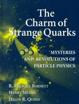 The Charm of Strange Quarks | R. Michael Barnett |