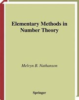 Elementary Methods in Number Theory | Melvyn Bernard Nathanson |